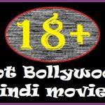 18+ Adult Bollywood Hindi movies List