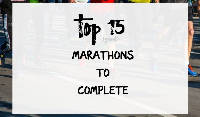 Top 15 Marathon's to Complete