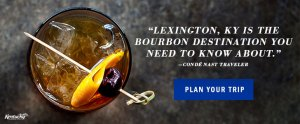 Lexington Kentucky is the Bourbon Destination You Need to Know About