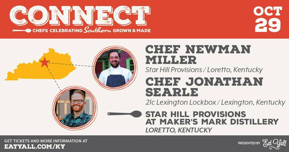 Connect - Eat Y'all Connect Dinner: Star Hill Provisions at Maker's Mark