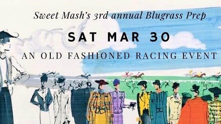 Sweet Mash - Sweet Mash Southern Goods 3rd Annual Bluegrass Prep