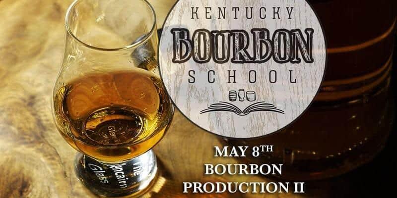 Kentucky Bourbon School - Bourbon Production II • KY Bourbon School
