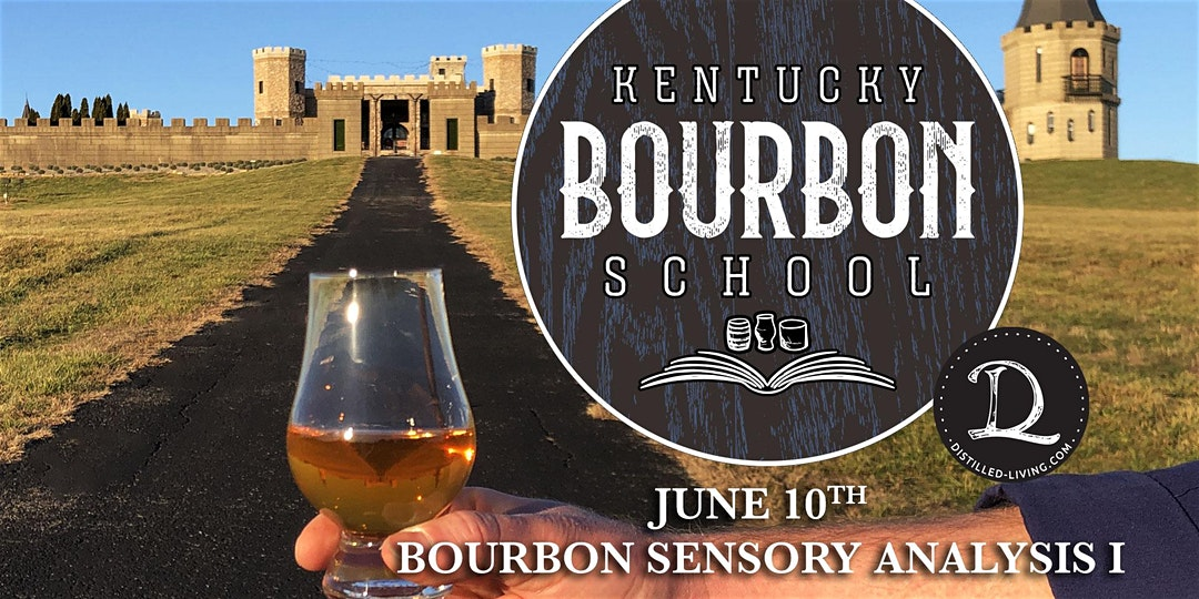 KBS jun 10 - Bourbon Sensory Analysis I: Introduction to Bourbon Sensory Analysis