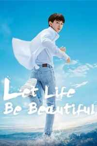 Let Life Be Beautiful (2020)