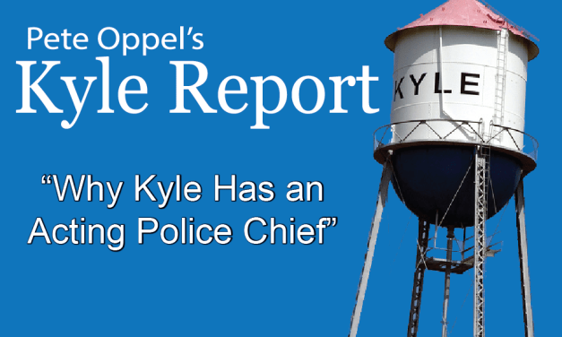 The Kyle Report: Why Kyle has an Acting Police Chief