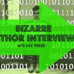 Bizarre Interviews with Kyle Perkins-Week 1.