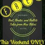 Bait, Brutes, and Bullets is free for this weekend only!