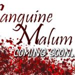 First Taste of Sanguine Malum – Author Lila Vale