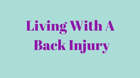 Living With A Back Injury