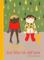 'Same, But little bit diff'rent' 2012 A Helen Chamberlin Book for Windy Hollow Books