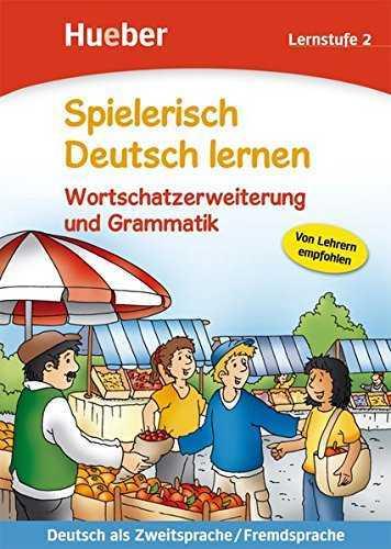 Spielerisch Deutsch lernen Wortschatzerweiterung und Grammatik 1 – 2