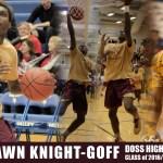 Kelshawn Knight-Goff  – Doss High School c/o 2016 Forward