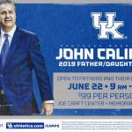 UK MBB Introduces Inaugural John Calipari Father/Daughter Camp