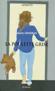 La poulette grise, de Marie Gingras