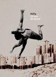 Käfig, 20 ans de danse, Somogy, cartonné contrecollé, 19,5x24,5 cm, 65 illustrations, 160 pages.