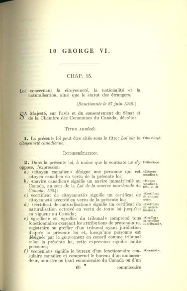 La première Loi sur la citoyenneté canadienne est entrée en vigueur le 1er janvier 1947