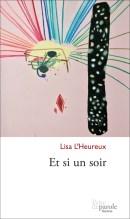 Lisa L'Heureux, Et si un soir, Prise de parole.
