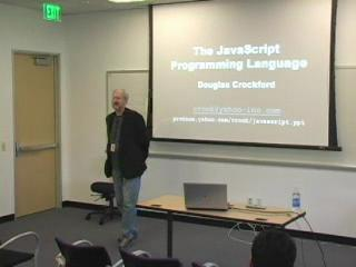 "Douglas Crockford: ""The JavaScript Programming Language""/1 of 4 @ Yahoo! Video"