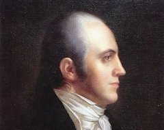 Aaron Burr (Wikimedia Commons from the New York Historical Society)