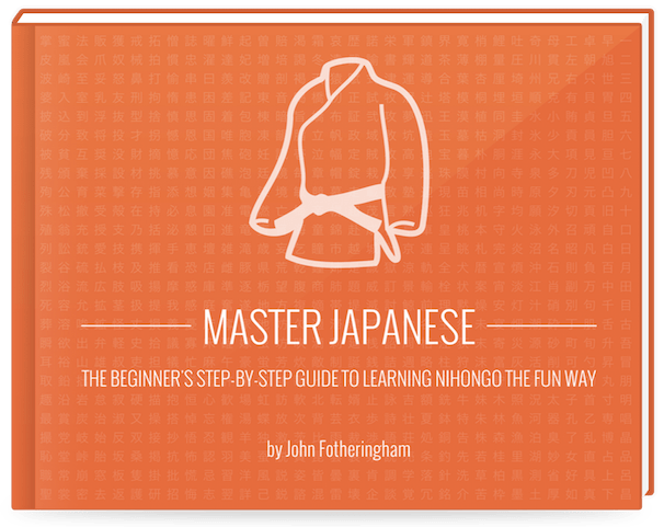 Master Japanese: The Beginner's Step-by-Step Guide to Learning Nihongo the Fun Way