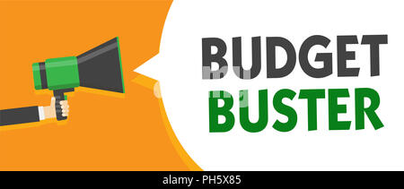 Handwriting text Budget Buster. Concept meaning Carefree Spending Bargains Unnecessary Purchases Overspending Megaphone loudspeaker orange speech ...