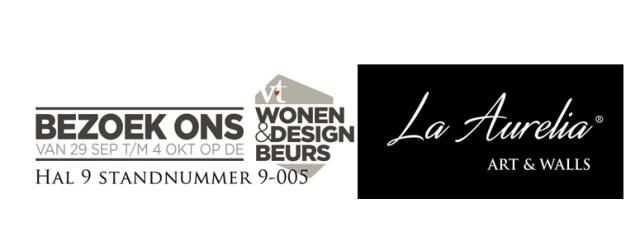 Bezoek La Aurelia op de VT Wonen en Design beurs 2015!