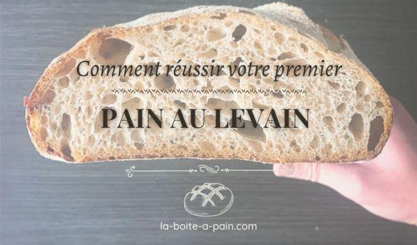pain au levain maison recette