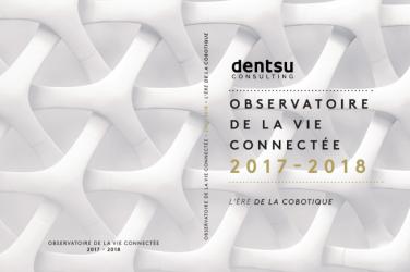 dentsu consultuing - observatoire de la vie connectée- LaCommunication_fr