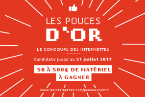 Je participe aux #Poucesdor – Les Internettes : la création vidéo par des femmes