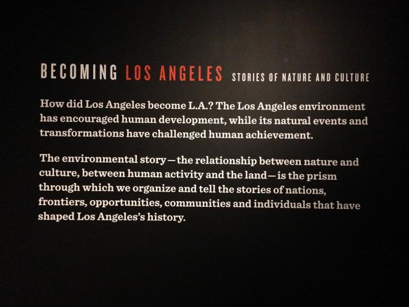 Viewing Becoming LA at the Natural History Museum