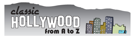 classic hollywood from a to z