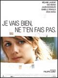 Je Vais Bien Ne T En Fais Pas Fin : Bien,, (2006), La-fin-du-film.com