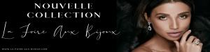 Nouvelle collection La Foire Aux Bijoux
