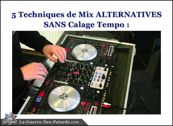 technique de mix sans calage tempo