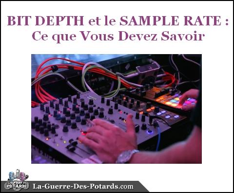 production-musicale-bit-depth-et-le-sample-rate-ce-que-vous-devez-savoir