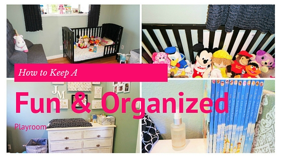 Fun & Organized Playroom Layout