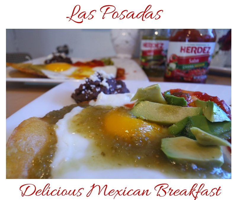 Celebrate Las Posadas with a Delicious Mexican Breakfast
