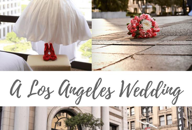 A Los Angeles Wedding