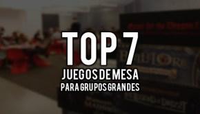 Top 7 Juegos de Mesa para Grupos Grandes