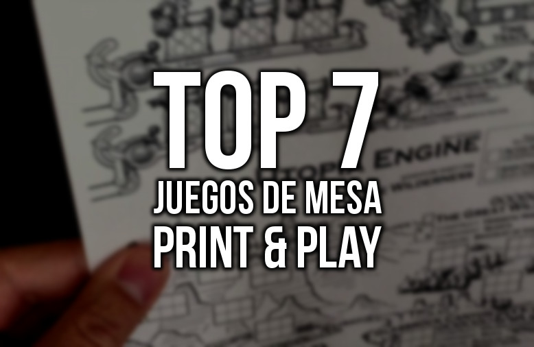 Top 7 juegos de mesa Print & Play