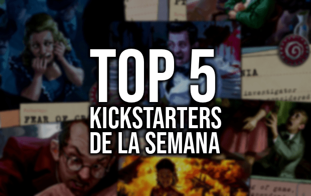 Top 5 Kickstarters de la Semana (17/07/18)