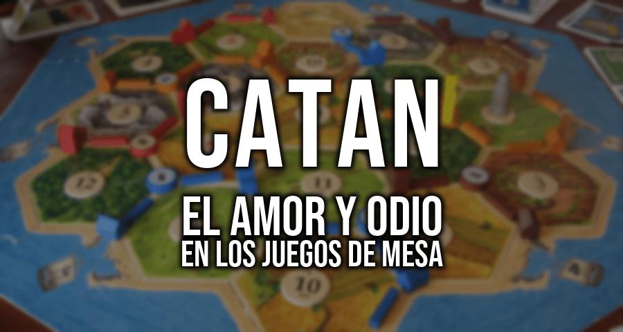 El odio irracional a Catan: ¿víctima de su propio éxito?