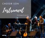 Instruments de musique sur scène - choisir son instrument