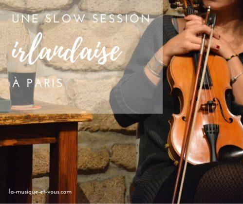 Article slow session de musique irlandaise Paris