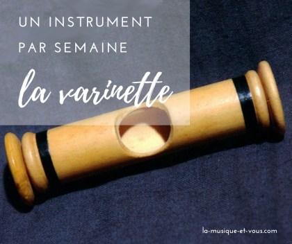 Instrument de musique insolite la varinette