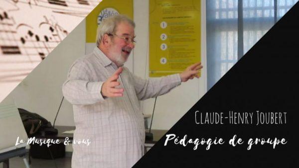 Claude-Henry Joubert Pedagogie de groupe