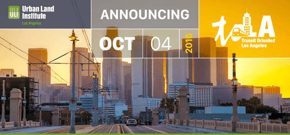 Register now for ULI-LA's transit-oriented development conference next week