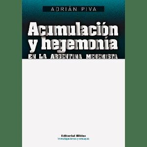 Acumulación y hegemonía en la Argentina menemista