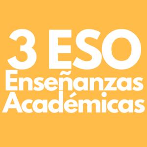 Enseñanzas Académicas 3 ESO