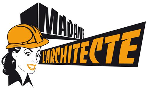Madame l'architecte
